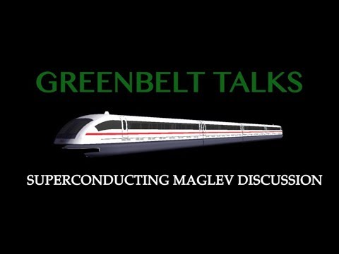 Greenbelt Talks (Episode 1): SC MAGLEV Discussion
