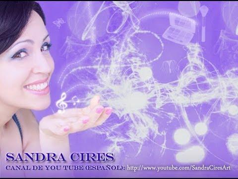 Presentacion de mi Canal de You Tube - SandraCiresArt :)