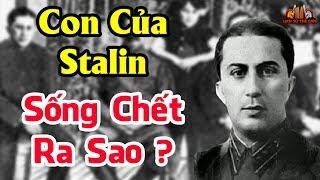 Bí ẩn số phận những người con của Stalin khiến lịch sử xót xa - Lịch Sử Thế Giới