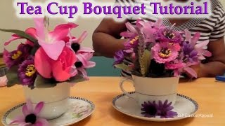 DIY Teacup Bouquet | Dollar Tree Spring Craft | Mother's Day