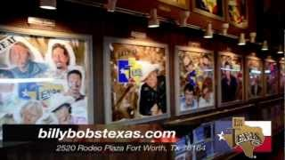 Billy Bobs Texas-Ft. Worth, Texas
