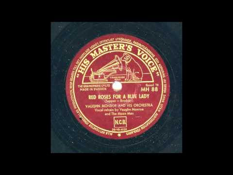 VAUGHN MONROE AND HIS ORCHESTRA - RED ROSES FOR A BLUE LADY Mp3