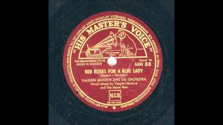 VAUGHN MONROE AND HIS ORCHESTRA - RED ROSES FOR A BLUE LADY
