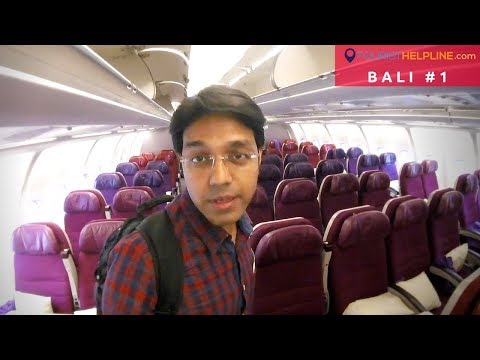 DELHI TO BALI (Indonesia): Advantages of Malaysia Airlines? How I got Bali Visa?
