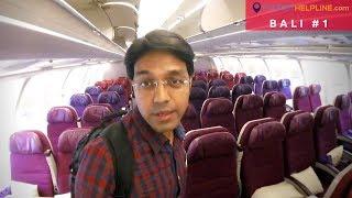 DELHI TO BALI (Indonesia): Advantages of Malaysia Airlines? How I got Bali Visa?