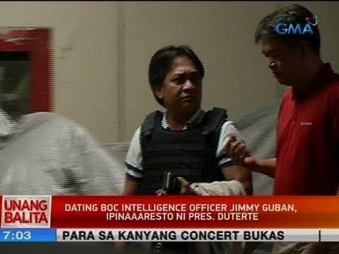 UB: Dating BOC intelligence officer Jimmy Guban, ipinaaaresto ni Pres. Duterte
