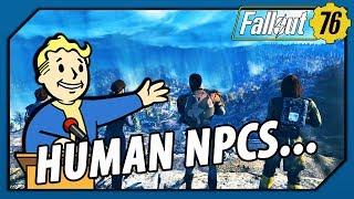 FALLOUT 76 - WHY No Human NPCs WILL be LORE BREAKING Eventually