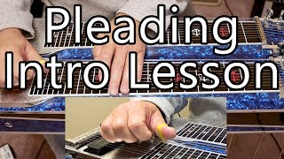 Pleading by Pete Drake Intro | Pedal Steel Guitar Lesson