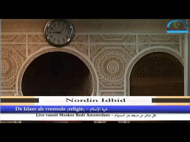 Nordin Idbid: De Islam als vreemde (religie) deel 2