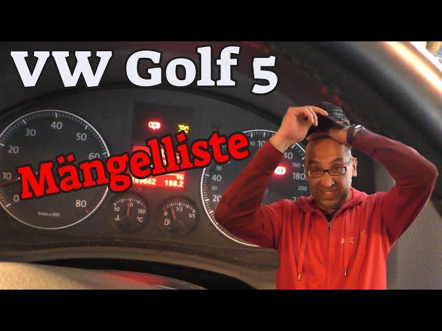 Fehler ohne Ende - Golf 5 Technikcheck + Mängelliste