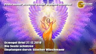 Erzengel Uriel - Die Seele schützen - 27.12.2018 - Günther Wiechmann