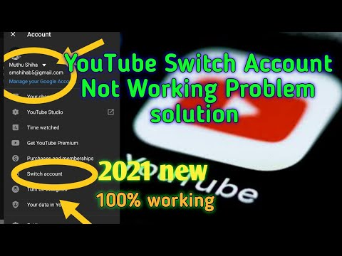 Fix YouTube Switch Account Not Working Problem Solved