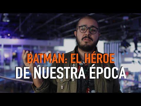 ¿Por qué Batman es un héroe en el que podemos creer?