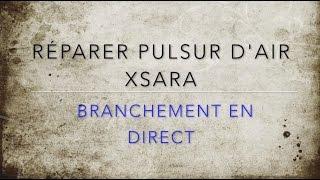 7  Réparation pulseur d'air Xsara   Branchement en direct