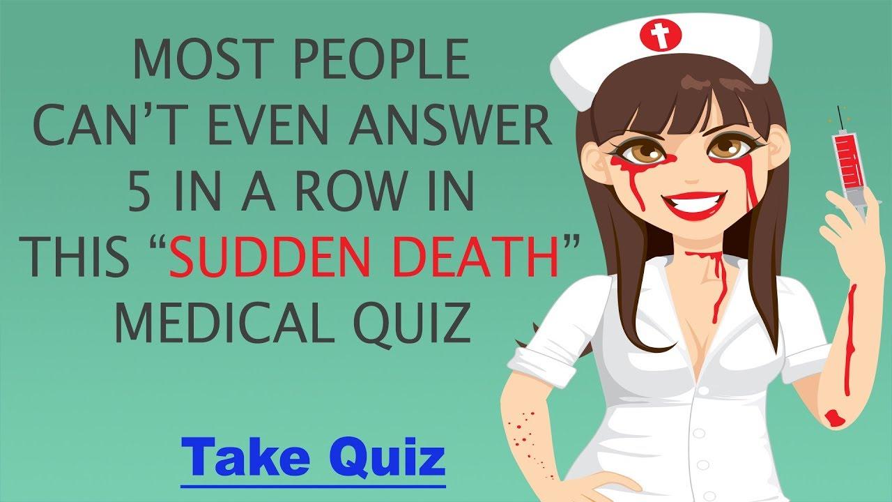 Medical Sudden Death Quiz - 15 medical questions