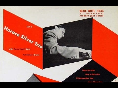 Opus De Funk - The Horace Silver Trio