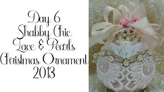 Shabby Chic Lace & Pearls Christmas Ornament 6/2013