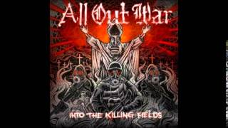 Watch All Out War Into The Killing Fields video
