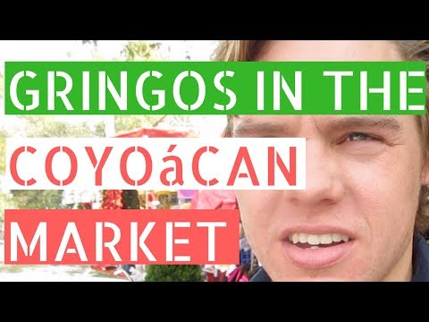 Gringos in the Coyoacán Market (Tacos, churros, and shopping)  // Gringos in Mexico City Vlog