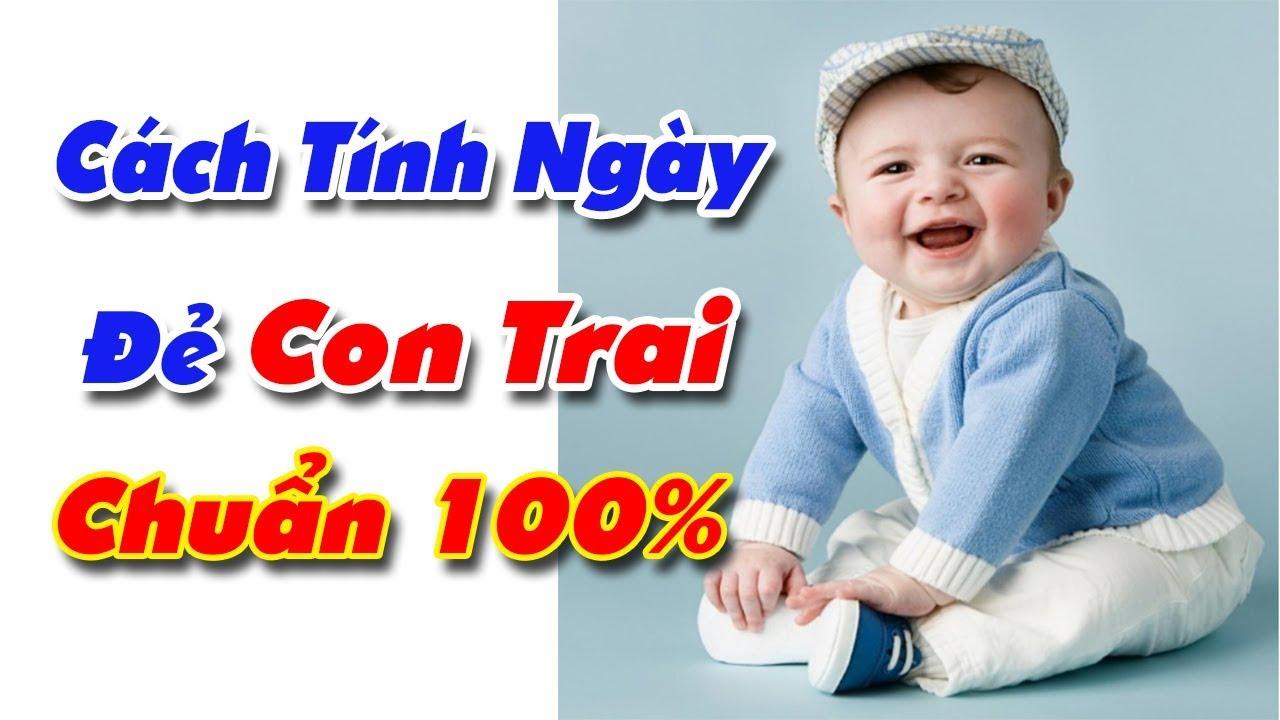 Cách tính ngày rụng trứng để sinh con trai chuẩn nhất: 100% thành công!