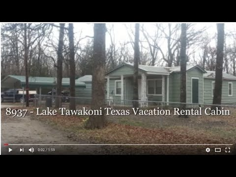 8937   Lake Tawakoni Texas Vacation Rental Cabin - Great Fishing!