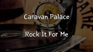 (한글 번역) Caravan Palace - Rock It For Me
