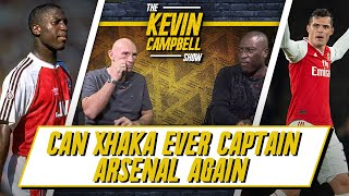 Can Xhaka Ever Captain Arsenal Again? Kevin Campbell & Lee Judges Give Their Verdict!