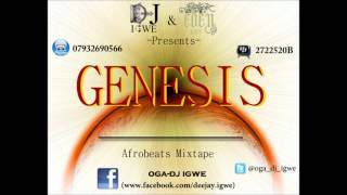Genesis The Afrobeats mixtape from Dj Igwe .wmv