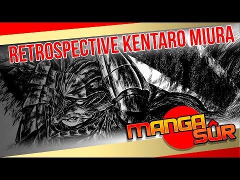 Retrospective Kentaro Miura [Ep25#2]