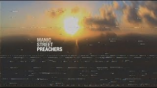 Manic Street Preachers - Truth & Memory Official Trailer