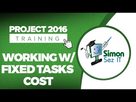 How to Work with Fixed Task Costs in Microsoft Project 2016