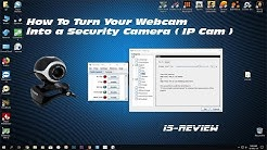 How To Turn Your Webcam into a Security Camera ( IP Cam )