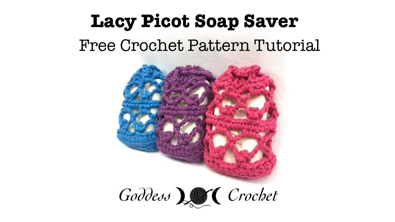 Lacy Picot Soap Saver Crochet Pattern Tutorial - YouTube