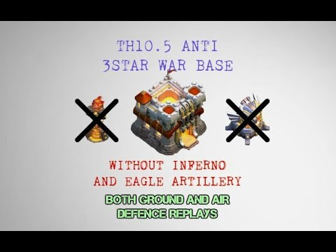 TH10.5 ANTI 3 STAR WAR BASE | BOTH AIR AND GROUND ATTACK REPLAYS 2018