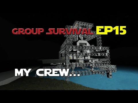Space Engineers - Group Survival Series - Ep 15 - My Crew...