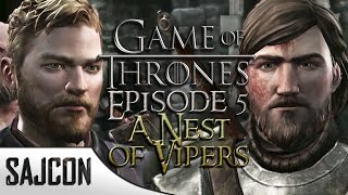 Game of Thrones – Episode Five – A Nest of Vipers