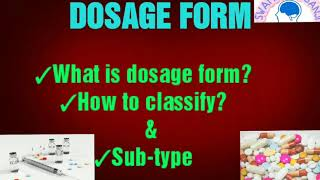 DOSAGE FORM OR MEDICINES TYPE WITH DEFINITION
