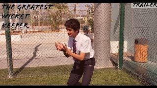 THE GREATEST WICKET KEEPER - Trailer