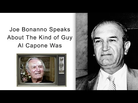 Joe Bonanno Speaks About The Kind of Guy Al Capone Was