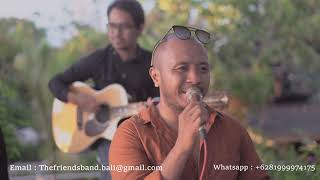 You Are My Sunshine - The Friends Band - Wedding Band Bali