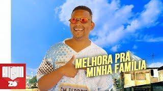 MC Leozinho ZS - Melhora pra minha Família (DJ Boy)