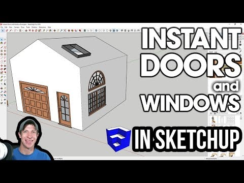 INSTANT DOORS AND WINDOWS in SketchUp from Vali Architects