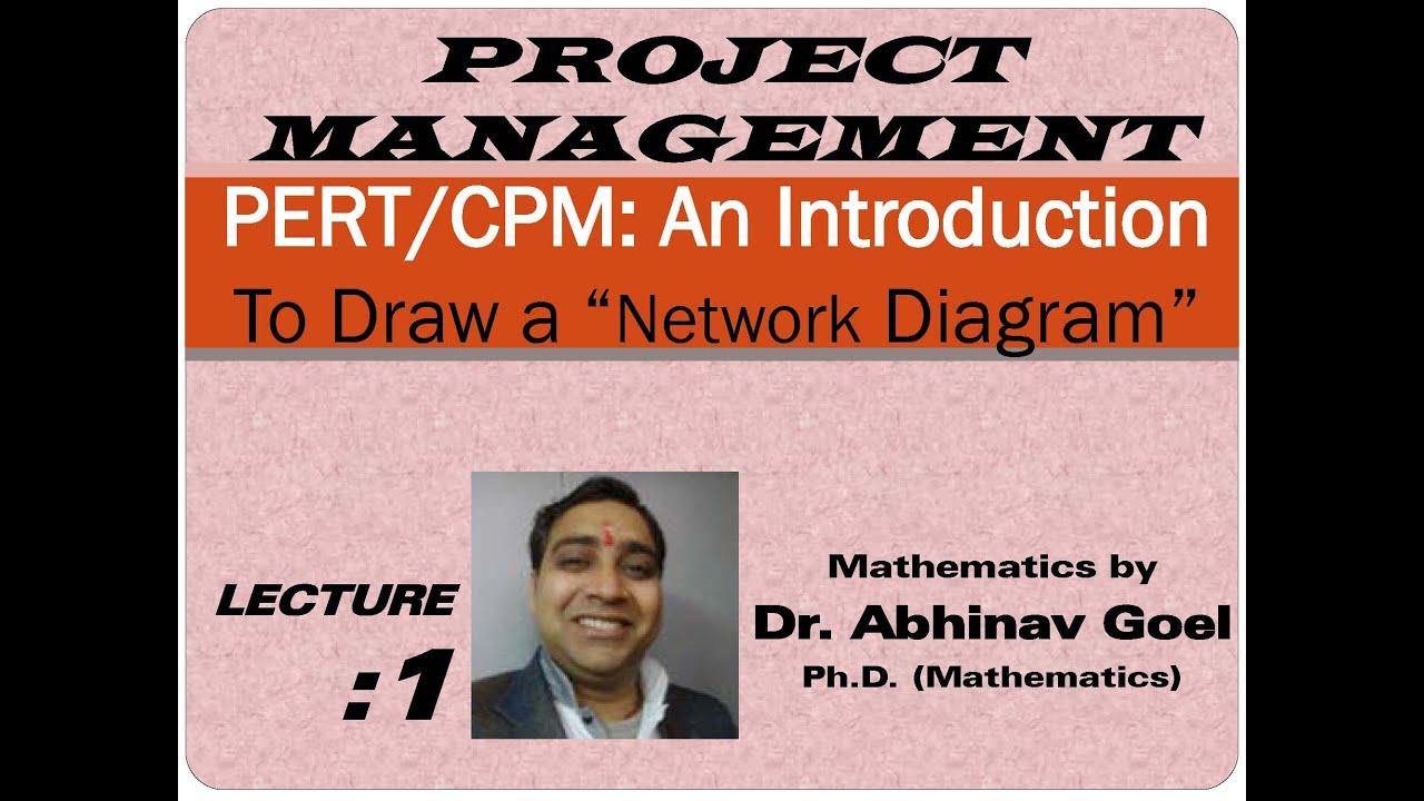 Project Management  Cpm  U0026 Pert  U0026quot An Introduction U0026quot   To