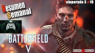 Resumen Semanal T3#19 Battlefield V X018, Novedades, ofertas, Noticias |MondoXbox
