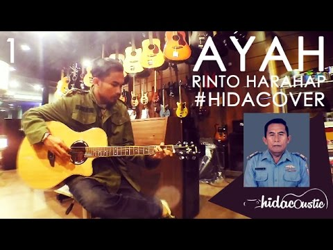 AYAH - RINTO HARAHAP (ACOUSTIC COVER BY HIDACOUSTIC) HIDACOVER