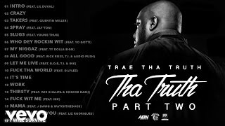 Trae Tha Truth - I Will Survive