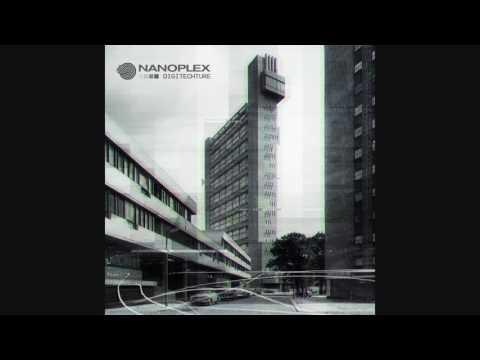Nanoplex - Digitechture [Full Album]
