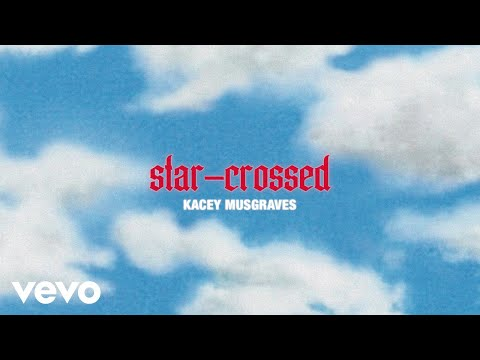 Kacey Musgraves - star-crossed (Lyric Video)