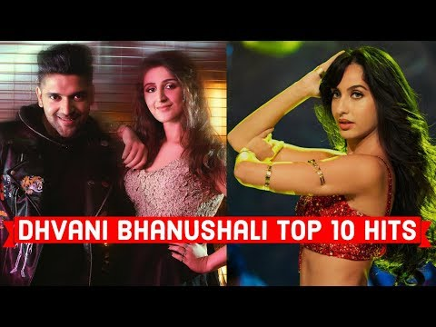 Dhvani Bhanushali Top 10 Songs