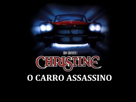 🎬 Christine - O Carro Assassino